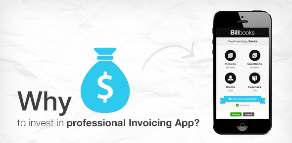 Why-to-Invest-in-Professional-Invoicing-App
